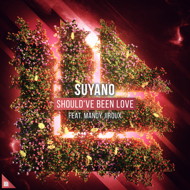 Suyano & Mandy Jiroux - Should've Been Love