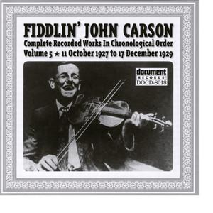 Fiddlin John Carson Vol. 5 1927 - 1929 album