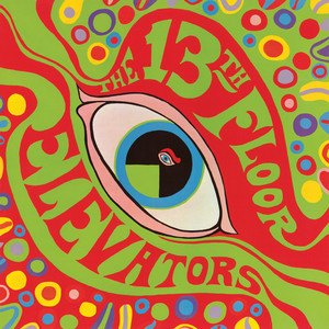 Album cover for The Psychedelic Sounds of the 13th Floor Elevators by The 13th Floor Elevators