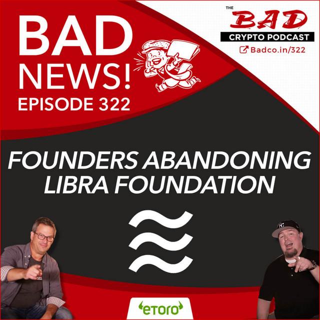 Founders Abandoning Libra Foundation - Bad News