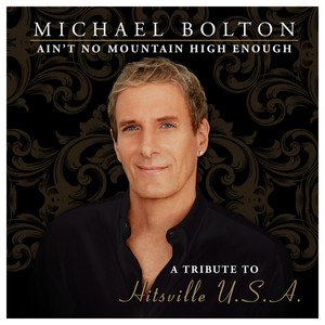 Ain't No Mountain High Enough (A Tribute to Hitsville USA) [Special Edition] album