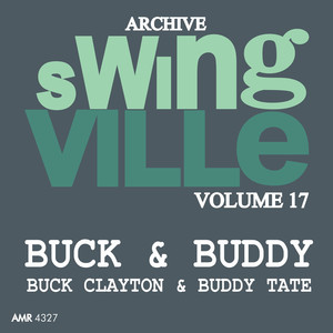 Swingville Volume 17: Buck and Buddy album