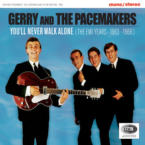 You'll Never Walk Alone  - Gerry And The Pacemakers