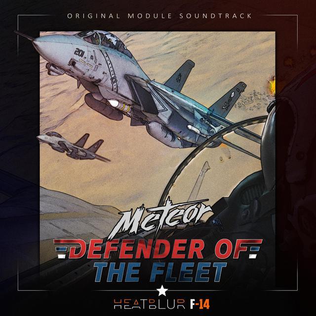 Defender of the Fleet (Heatblur F-14 Original Soundtrack)