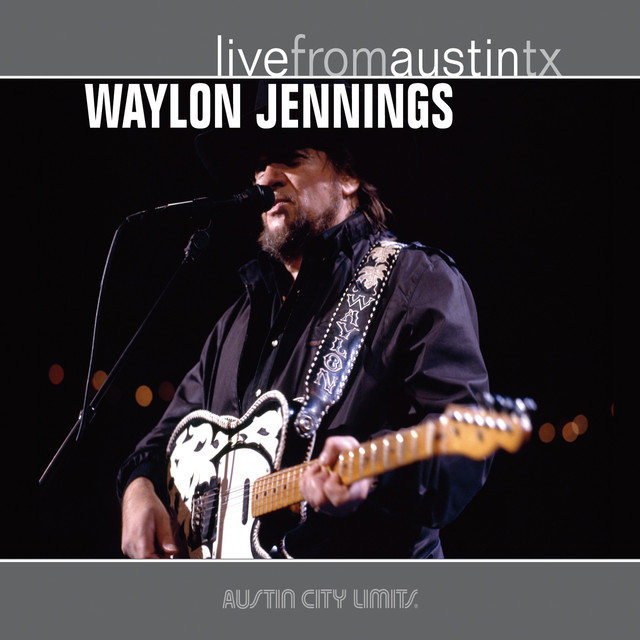 Live from Austin, TX: Waylon Jennings