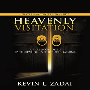 Heavenly Visitation: Prayer & Confession Guide