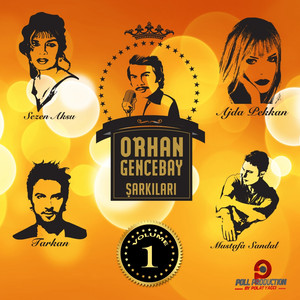 Orhan Gencebay Şarkıları, Vol. 1