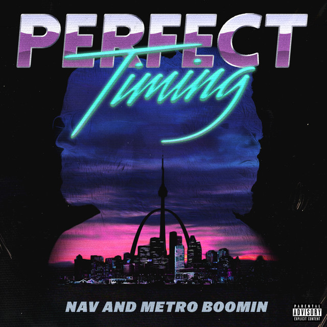 Album cover for Perfect Timing by NAV, Metro Boomin