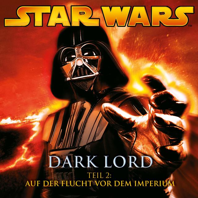 Dark Lord - Teil 2: Auf der Flucht vor dem Imperium Cover