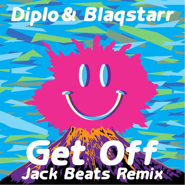 Get Off (Jack Beats Remix)