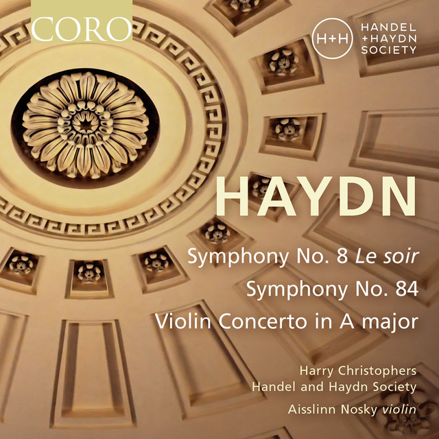 Haydn: Symphonies Nos. 8 & 84 - Violin Concerto in A Major