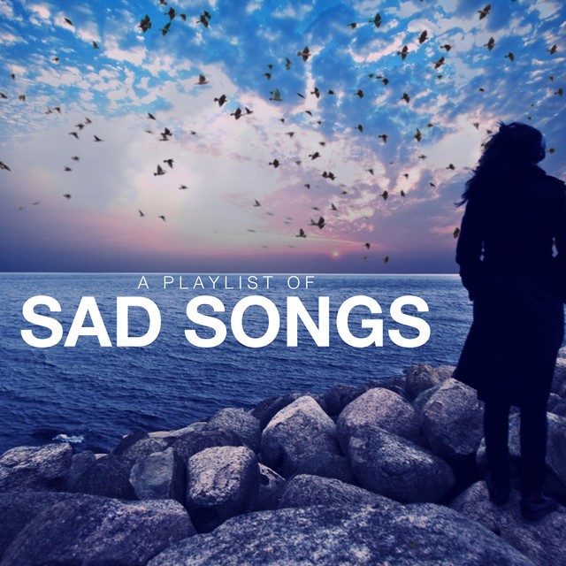 A Playlist of Sad Songs Albumcover