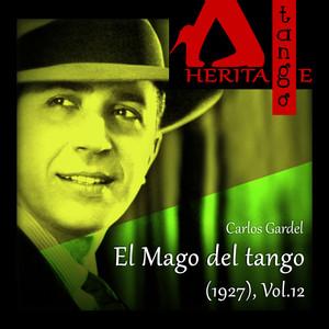 El Mago del tango (1927), Vol. 12