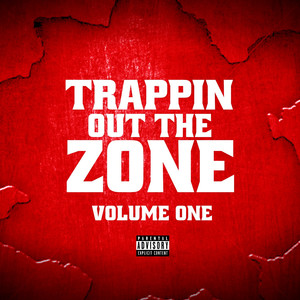 Trappin out the Zone Vol 1 album