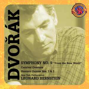 Dvorák: Symphony No. 9; Carnival Overture; Slavonic Dances [Expanded Edition] Albumcover