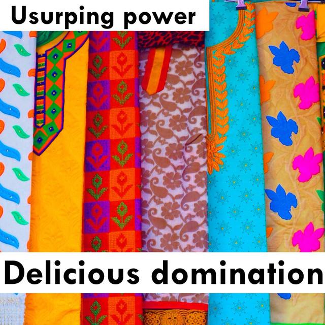 Delicious Domination
