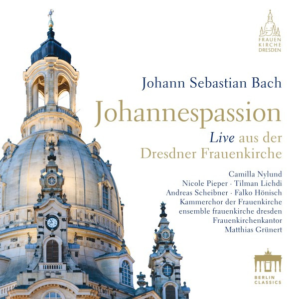 Bach: Johannespassion, BWV 245 (St John Passion)