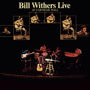 Bill Withers Live At Carnegie Hall album