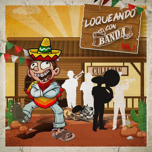 Loqueando Con Banda Vol. 1