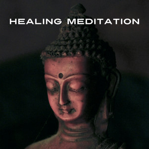Healing Meditation – 15 Peaceful Pieces for Relax, Meditation, Yoga Practice, New Age Music Albümü