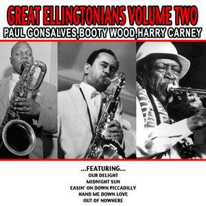 Great Ellingtonians Volume Two - Paul Gonsalves , Booty Wood , Harry Carney