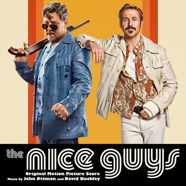The Nice Guys (Original Motion Picture Score)