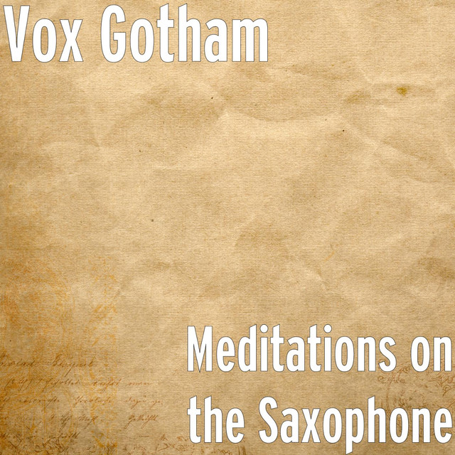 Meditations on the Saxophone