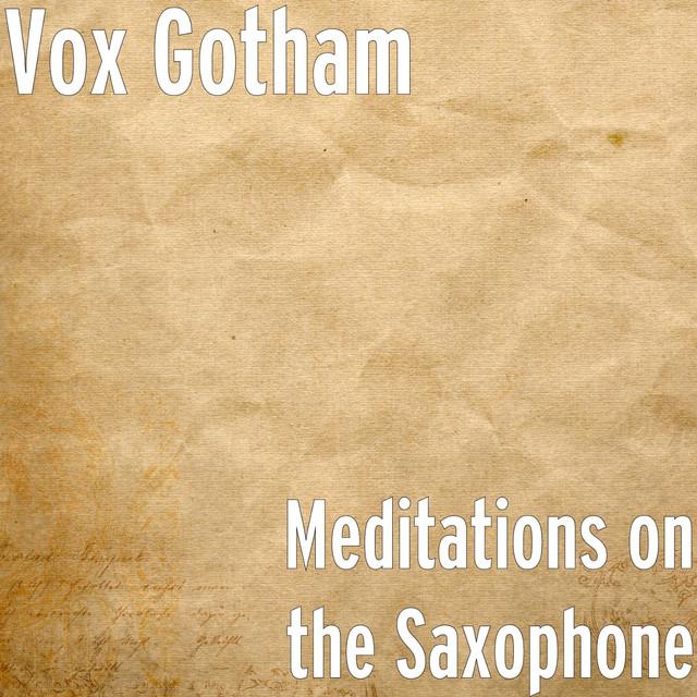 Meditations on the Saxophone