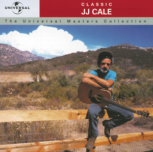 Classic J.J. Cale - The Universal Masters Collection album