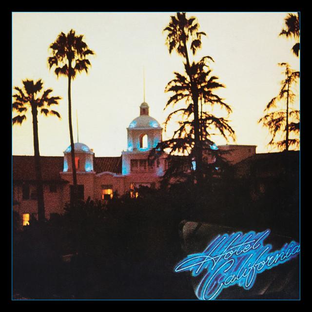 Hotel California - Remastered