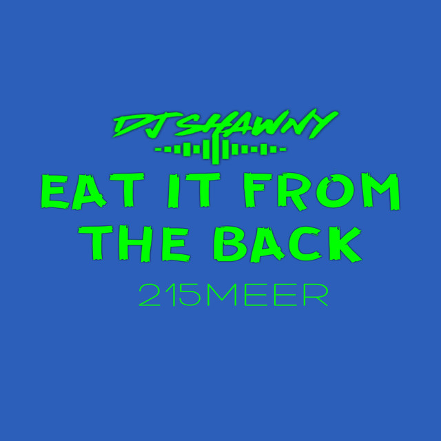 Eat It From The Back