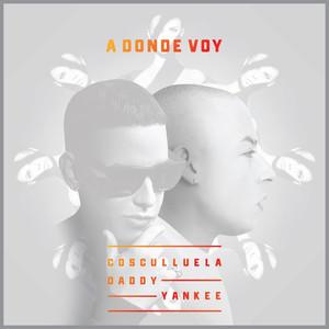 A Donde Voy (feat. Daddy Yankee) Albümü