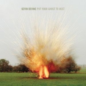 Put Your Ghost to Rest - Kevin Devine