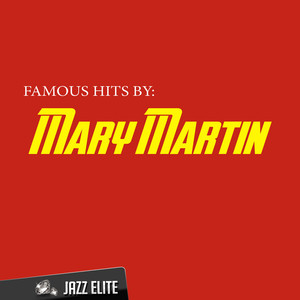 Mary Martin I'm Gonna Wash That Man Right Outa My Hair cover