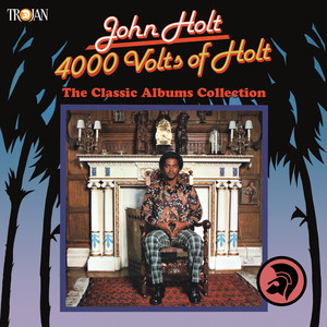 4000 Volts of Holt: The Classic Albums Collection album