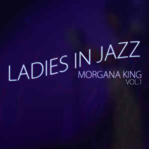 Ladies in Jazz, Volume 1 - Morgana King album