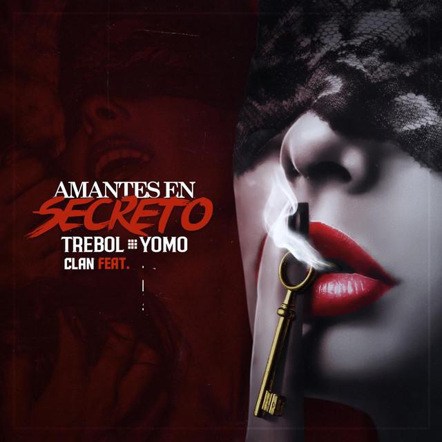 Amantes En Secreto (feat. Yomo)