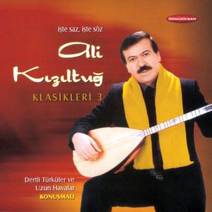 Ali Kızıltuğ Klasikleri, Vol. 3 (Konuşmalı Dertli Türküler Ve Uzun Havalar) Albümü