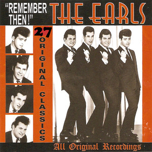 Remember Then: 27 Original Classics - The Earls
