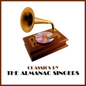 Classics by The Almanac Singers album