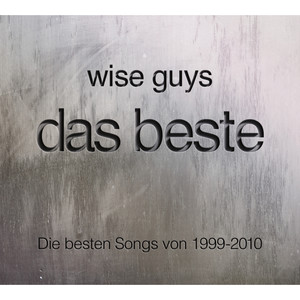 wise guys das beste songtexte lyrics bersetzungen h rproben. Black Bedroom Furniture Sets. Home Design Ideas