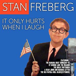 Stan Freberg: It Only Hurts When I Laugh album