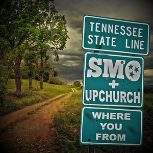 Key & BPM for Where You From by Big Smo, Upchurch | Tunebat