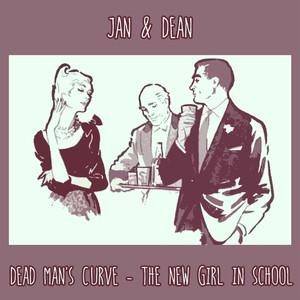 Dead Man's Curve - The New Girl In School album