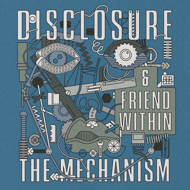 'The mechanism' Disclosure & Friend Within