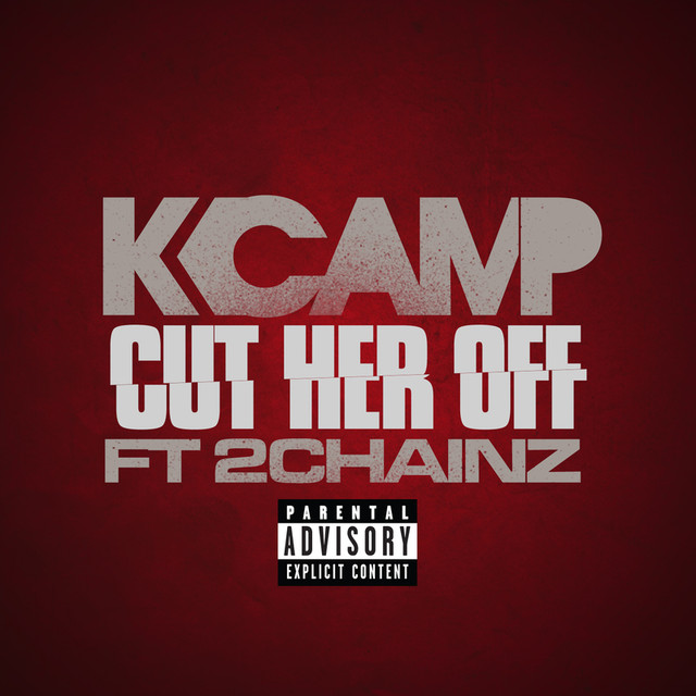 K Camp  Cut Her Off Remix Lyrics  Genius Lyrics