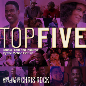 Top Five (Music From And Inspired By The Motion Picture) album