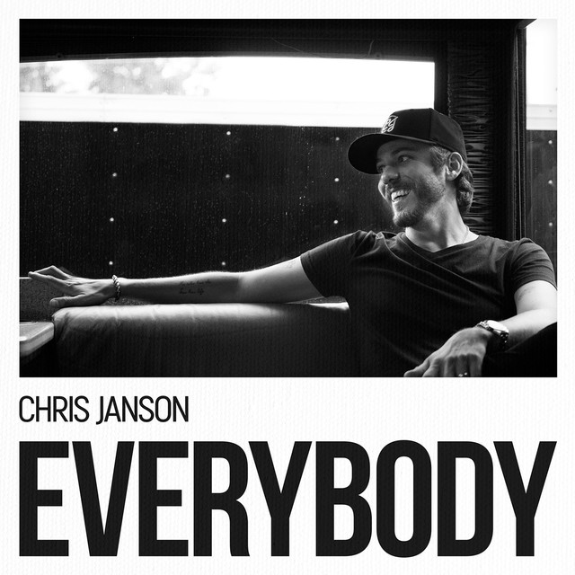 Album cover for EVERYBODY by Chris Janson