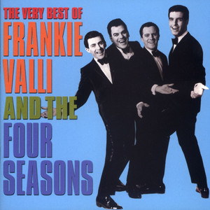 The Very Best Of Frankie Valli & The 4 Seasons - Frankie Valli