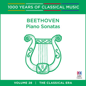 Beethoven: Piano Sonatas (1000 Years Of Classical Music, Vol. 28) Albümü